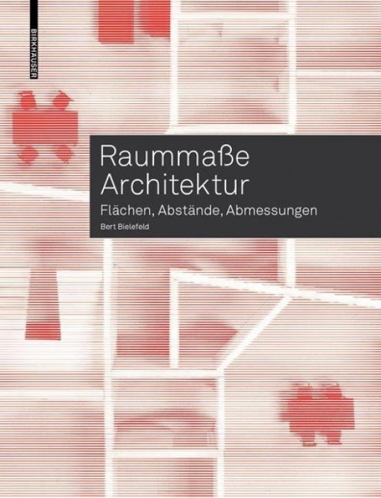 Raummaße Architektur: Flächen, Abstände, Abmessungen
