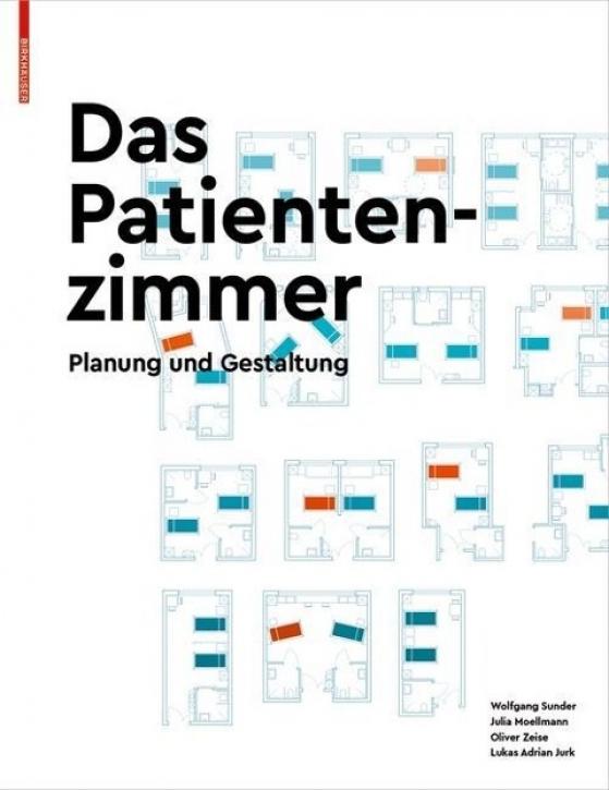 Das Patientenzimmer - Planung und Gestaltung