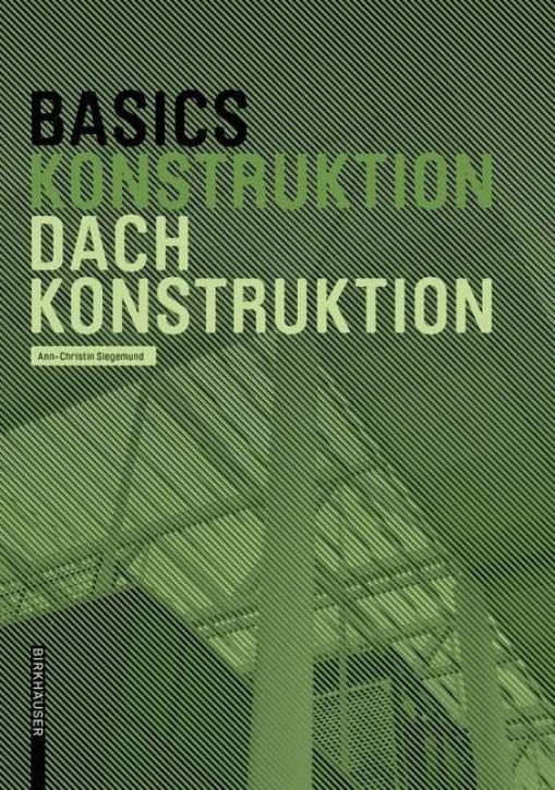 Basics Konstruktion - Dachkonstruktion