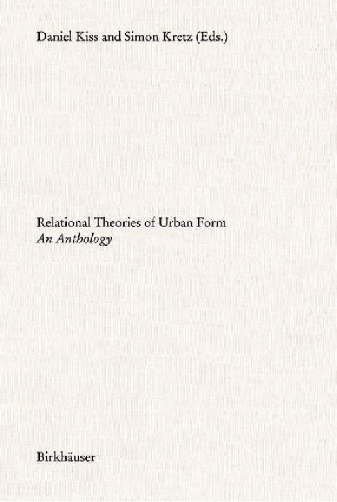 Relational Theories of Urban Form - An Anthology