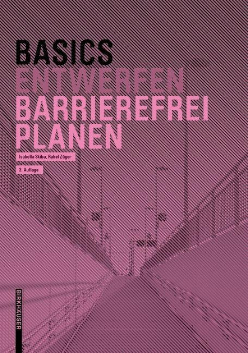 Basics Entwerfen - Barrierefrei Planen