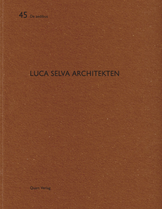 Luca Selva Architekten (De Aedibus 45)