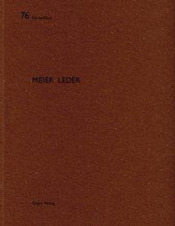 Meier Leder (De Aedibus 76)