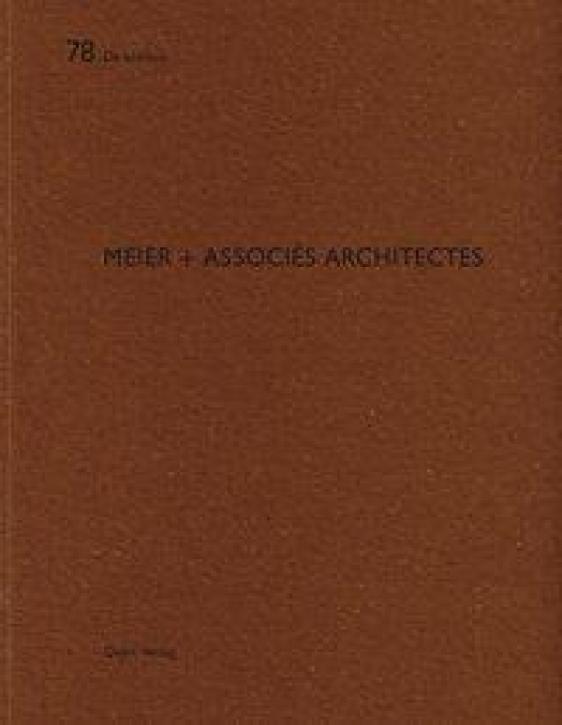 Meier + Associés Architectes (De Aedibus 78)