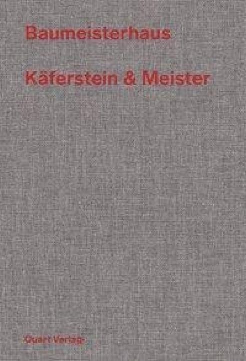 Käferstein & Meister - Baumeisterhaus