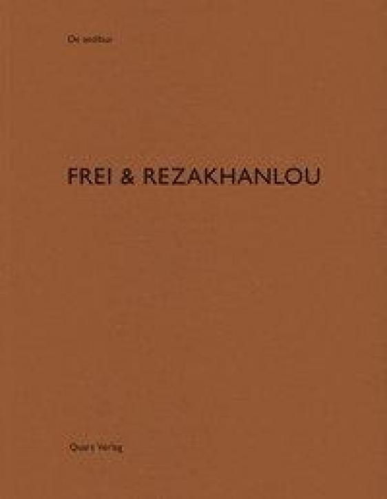Frei & Rezakhanlou (De Aedibus 81)