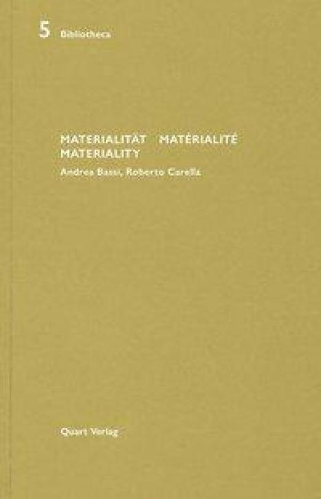 Andrea Bassi, Roberto Carella - Materialität Matérialité Materiality