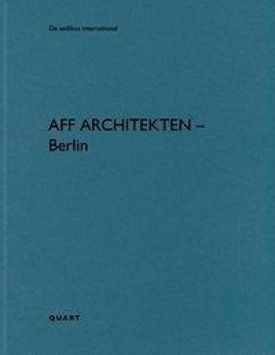 AFF - Architekten Berlin (De Aedibus International 21)