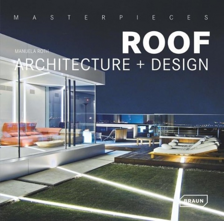 Masterpieces: Roof Architecture + Design