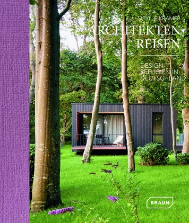 Architekten Reisen - Design-Refugien in Deutschland