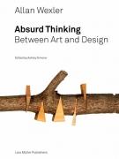 Allan Wexler - Absurd Thinking