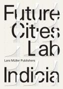 Future Cities Laboratory - Indica 01
