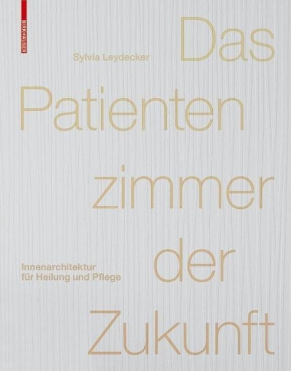 Das Patientenzimmer der Zukunft