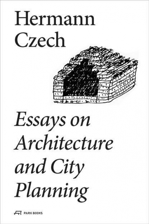 Hermann Czech - Essays on Architecture and City Planning