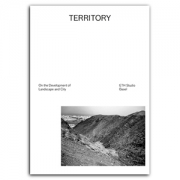 Territory - On the Development of Landscape and City