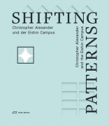 Shifting Patterns - Christopher Alexander und der Eishin Campus