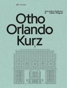 Otho Orlando Kurz - Architekt