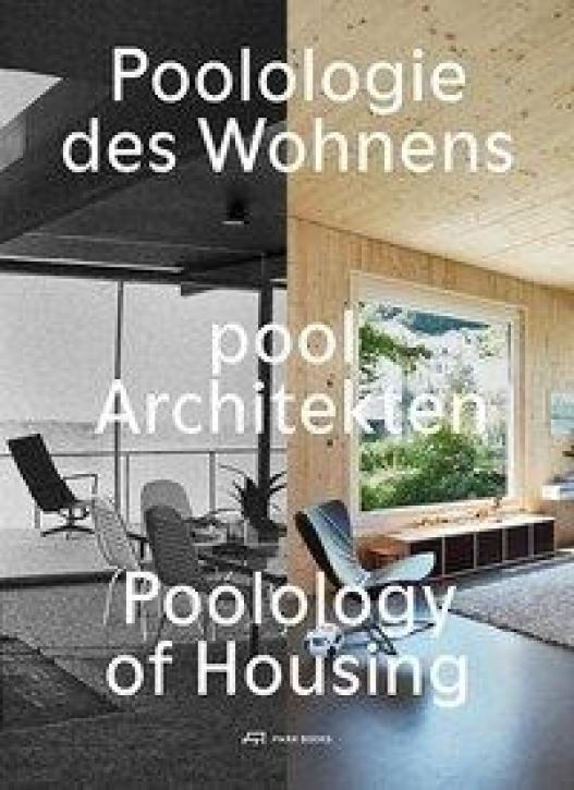 Poolologie des Wohnens - pool Architekten
