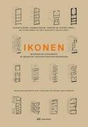 Ikonen Methodische Experimente im Umgang mit architektonischen Referenzen