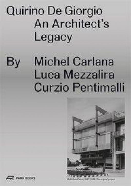 Quirino De Giorgio - An Architect's Legacy