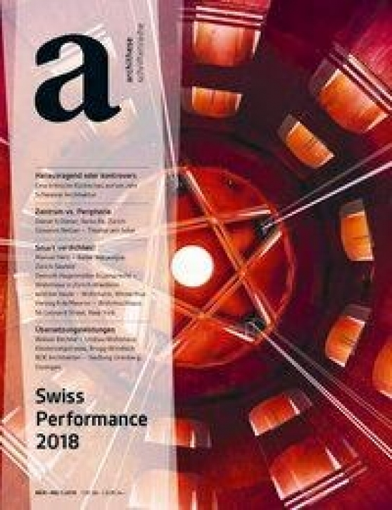 Swiss Performance 2018 (archithese 1.2018)