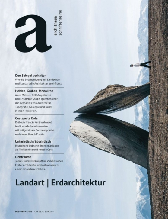 Land Art / Erdarchitektur (archithese 4.2018)