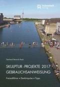 Skulptur-Projekte 2017 - Gebrauchsanweisung