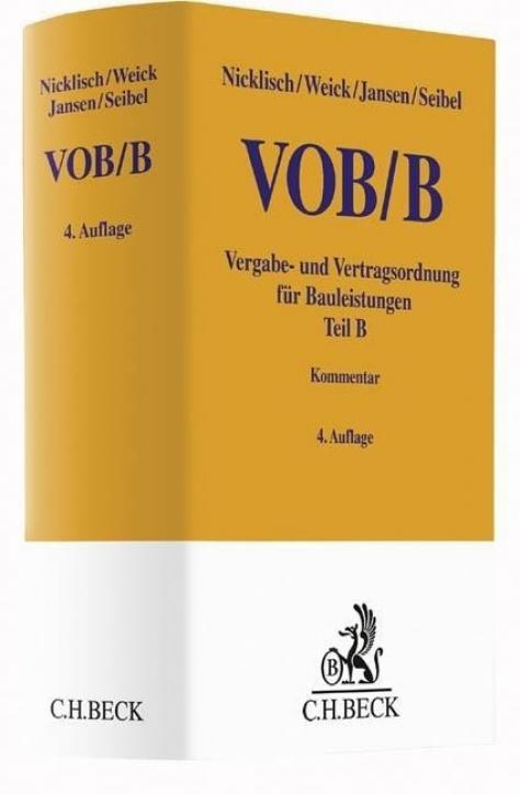 VOB Teil B - Vergabe- und Vertragsordnung für Bauleistungen