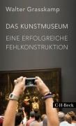 Das Kunstmuseum - Eine erfolgreiche Fehlkonstruktion