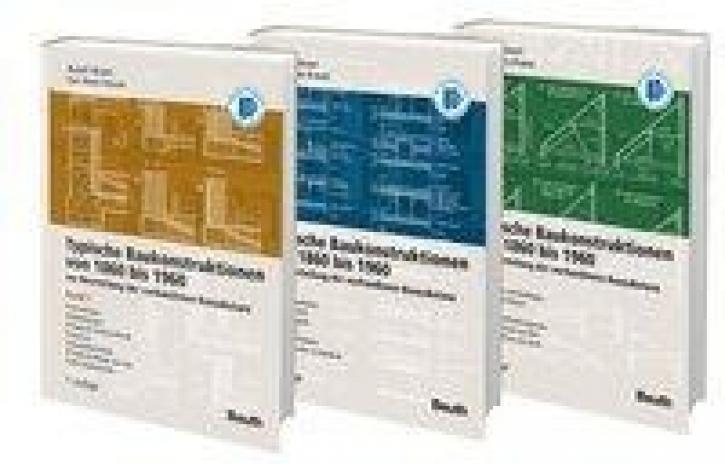 Typische Baukonstruktionen von 1860-1960 (Buchpaket 3 Bände)