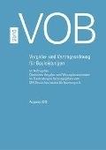 VOB 2016 Gesamtausgabe - Vergabe- und Vertragsordnung für Bauleistungen Teil A (DIN 1960), Teil B (DIN 1961), Teil C (ATV)