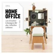 Homeoffice - 120 kreative Lösungen für das Arbeiten zuhause