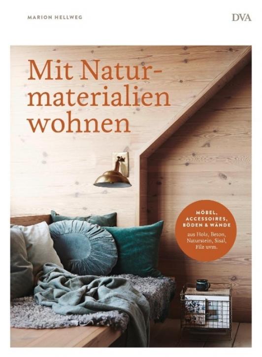 Mit Naturmaterialien wohnen