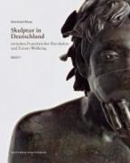 Skulptur in Deutschland zwischen Französischer Revolution und Erstem Weltkrieg