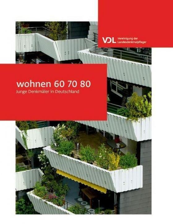 wohnen 60 70 80 - Junge Denkmäler in Deutschland