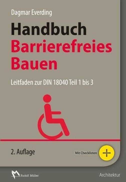 Handbuch Barrierefreies Bauen (2. Auflage)