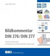 BKI Bildkommentar DIN 276/277 - Kosten im Bauwesen