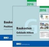 BKI Baukosten Altbau 2016 - Gesamtpaket Teil 1+2 Statistische Kostenkennwerte Gebäude + Positionen