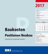 BKI Baukosten 2017 Teil 3 - Positionen Neubau