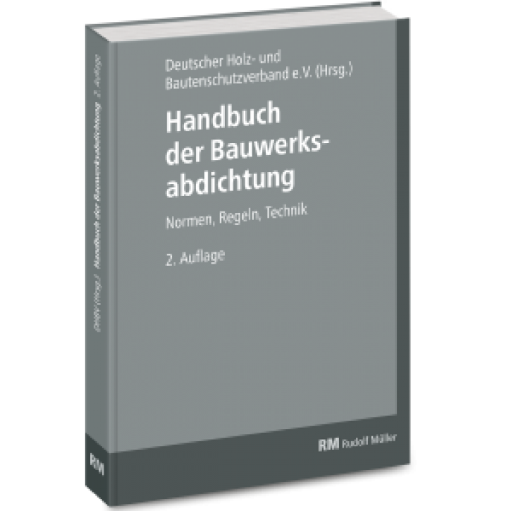 Handbuch der Bauwerksabdichtung