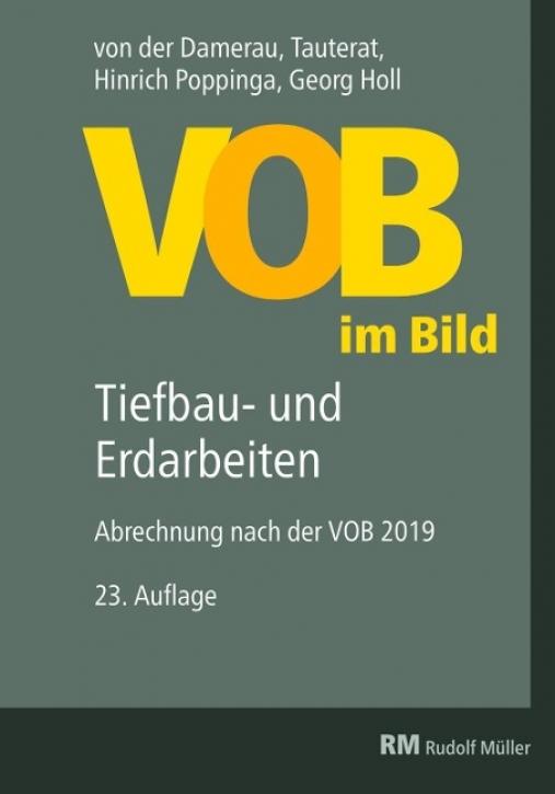 VOB im Bild - Tiefbau- und Erdarbeiten (VOB 2019)