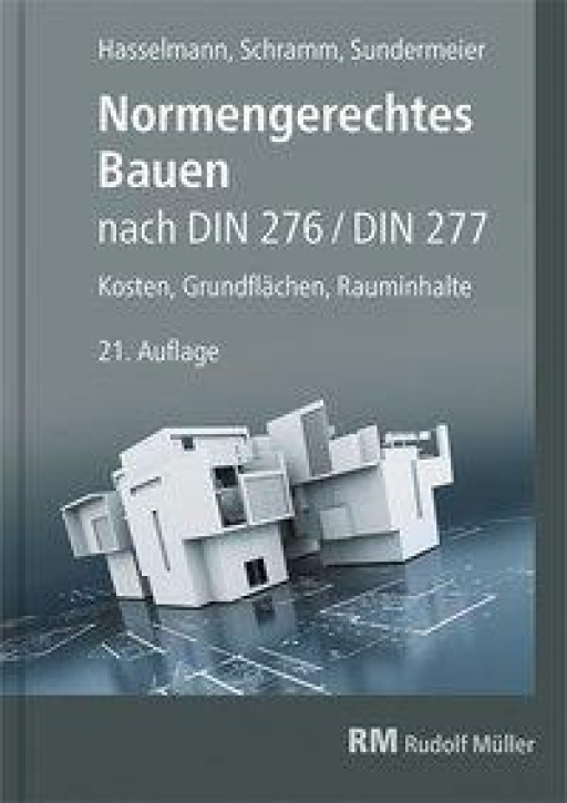 Normengerechtes Bauen nach DIN 276/DIN 277
