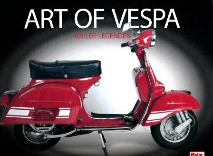 Art of Vespa - Roller-Legenden