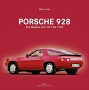 Porsche 928 - Alle Modelle von 1977 bis 1995