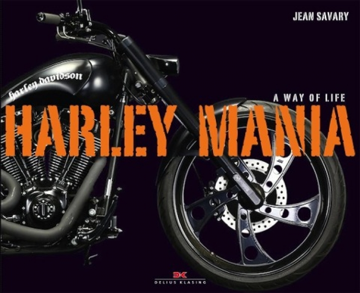 Harley Mania - A Way of Life
