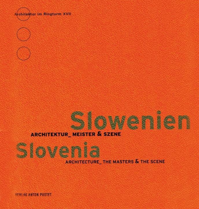 Slowenien - Architektur, Meister & Szene
