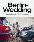 Berlin-Wedding - Das Fotobuch / The Photobook