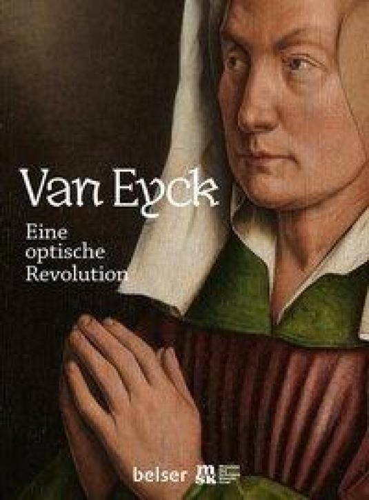 Van Eyck - Eine optische Revolution