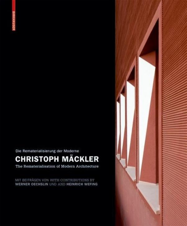 Christoph Mäckler - Die Rematerialisierung der Moderne