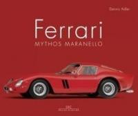 Ferrari - Mythos Maranello